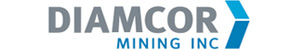 Diamcor Mining Inc. is a fully reporting publically traded junior diamond mining company which is listed on the TSX Venture Exchange under the symbol V.DMI, and on the OTC QB International under the symbol DMIFF.  The Company has a well-established prior operational and production history in South Africa, extensive prior experience supplying rough diamonds to the world market, and has established a long-term strategic alliance with world famous Tiffany & Co.