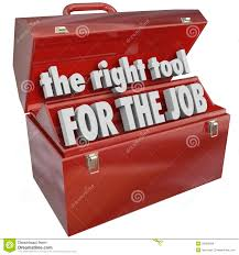 Image result for right tools for the job